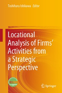 Cover Locational Analysis of Firms' Activities from a Strategic Perspective