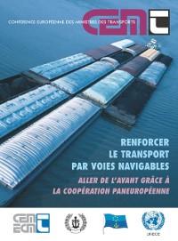 Cover Renforcer le transport par voies navigables Aller de l'avant grace a la cooperation paneuropeenne