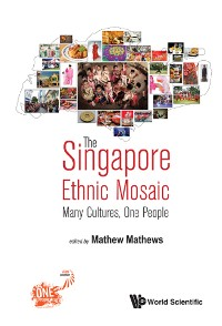 Cover The Singapore Ethnic Mosaic