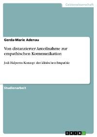 Cover Von distanzierter Anteilnahme zur empathischen Kommunikation