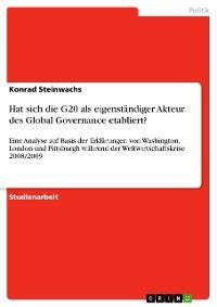 Cover Hat sich die G20 als eigenständiger Akteur des Global Governance etabliert?