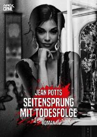 Cover SEITENSPRUNG MIT TODESFOLGE
