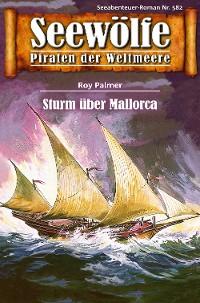 Cover Seewölfe - Piraten der Weltmeere 582