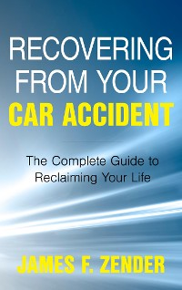 Cover Recovering from Your Car Accident