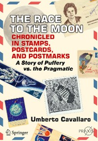 Cover The Race to the Moon Chronicled in Stamps, Postcards, and Postmarks