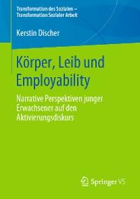 Cover Körper, Leib und Employability