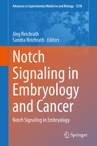 Cover Notch Signaling in Embryology and Cancer