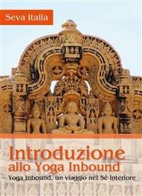 Cover Introduzione allo Yoga Inbound - Yoga Inbound, un viaggio nel sé interiore