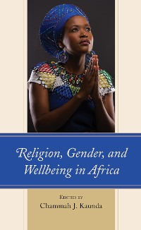 Cover Religion, Gender, and Wellbeing in Africa