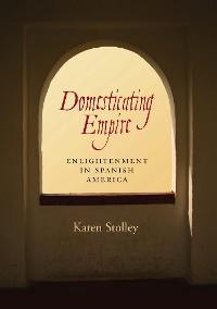 Cover Domesticating Empire