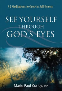 Cover See Yourself Through God's Eyes