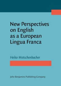Cover New Perspectives on English as a European Lingua Franca
