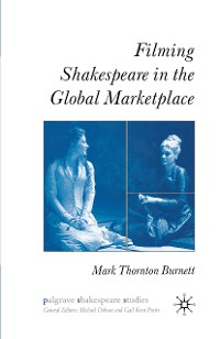 Cover Filming Shakespeare in the Global Marketplace