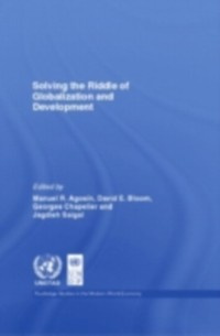 Cover Solving the Riddle of Globalization and Development