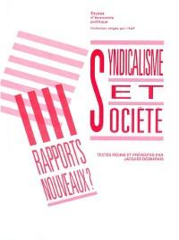 Cover Syndicalisme et société : rapports nouveaux ?