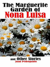 Cover The Marguerite Garden of Nona Luisa