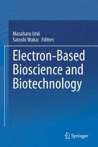 Cover Electron-Based Bioscience and Biotechnology