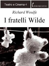 Cover I fratelli Wilde
