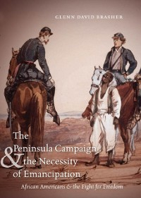 Cover Peninsula Campaign and the Necessity of Emancipation