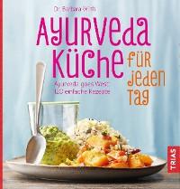 Cover Ayurveda-Küche für jeden Tag