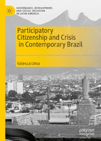Cover Participatory Citizenship and Crisis in Contemporary Brazil