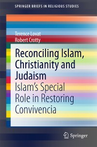 Cover Reconciling Islam, Christianity and Judaism