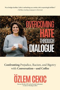 Cover Overcoming Hate Through Dialogue