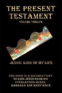 Cover The Present Testament Volume Twelve
