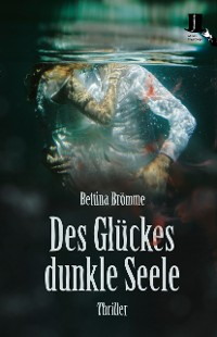 Cover Des Glückes dunkle Seele