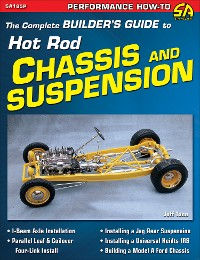 Cover The Complete Builder's Guide to Hot Rod Chassis & Suspension