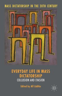 Cover Everyday Life in Mass Dictatorship