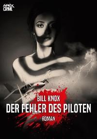 Cover DER FEHLER DES PILOTEN