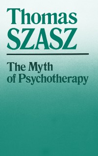 Cover The Myth of Psychotherapy