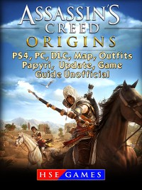 Cover Assassins Creed Origins PS4, PC, DLC, Map, Outfits, Papyri, Update, Game Guide Unofficial