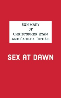 Cover Summary of Christopher Ryan and Cacilda Jetha's Sex at Dawn