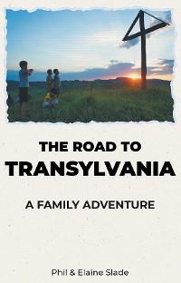 Cover The Road To Transylvania