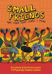 Cover Small Friends and other stories and poems