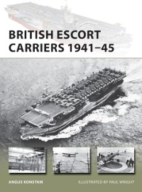Cover British Escort Carriers 1941 45