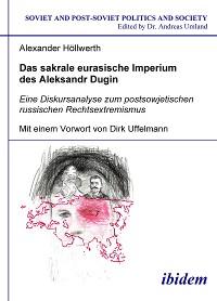 Cover Das sakrale eurasische Imperium des Aleksandr Dugin