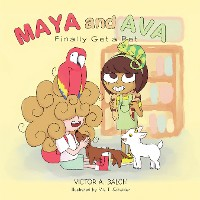 Cover Maya and Ava Finally Get a Pet