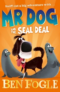 Cover Mr Dog and the Seal Deal (Mr Dog)