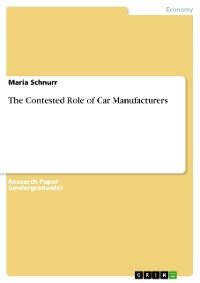 Cover The Contested Role of Car Manufacturers