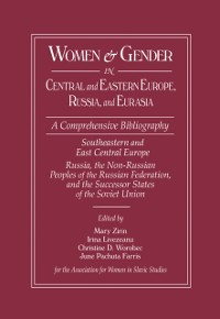 Cover Women and Gender in Central and Eastern Europe, Russia, and Eurasia