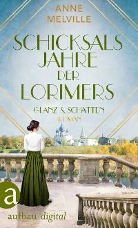 Cover Schicksalsjahre der Lorimers