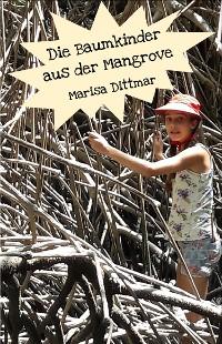 Cover Die Baumkinder aus der Mangrove
