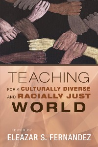 Cover Teaching for a Culturally Diverse and Racially Just World
