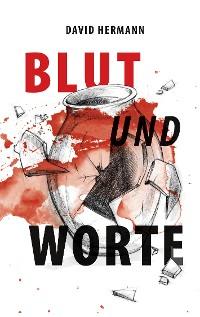 Cover Blut und Worte