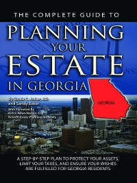 Cover The Complete Guide to Planning Your Estate in Georgia