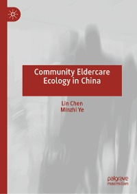 Cover Community Eldercare Ecology in China