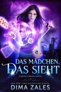 Cover Das Mädchen, das sieht (Sasha Urban Serie: Buch 1)